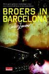 Broers in Barcelona