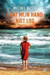 Laat mijn hand niet los