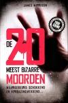 De 20 Meest bizarre moorden